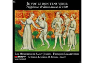 Les Musiciens De Saint-julien, Lazarevitch Francois - Je Voy Le Bon Tens Venir-Polyphoni & Tänze Um 1400 [CD]