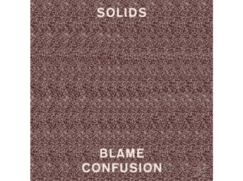 Solids - Blame Confusion [Vinyl]