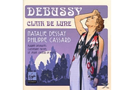 Natalie Dessay, Philippe Carrard, Karine Deshayes, Le Jeune Choeur De Paris - Debussy Clair De Lune [CD]