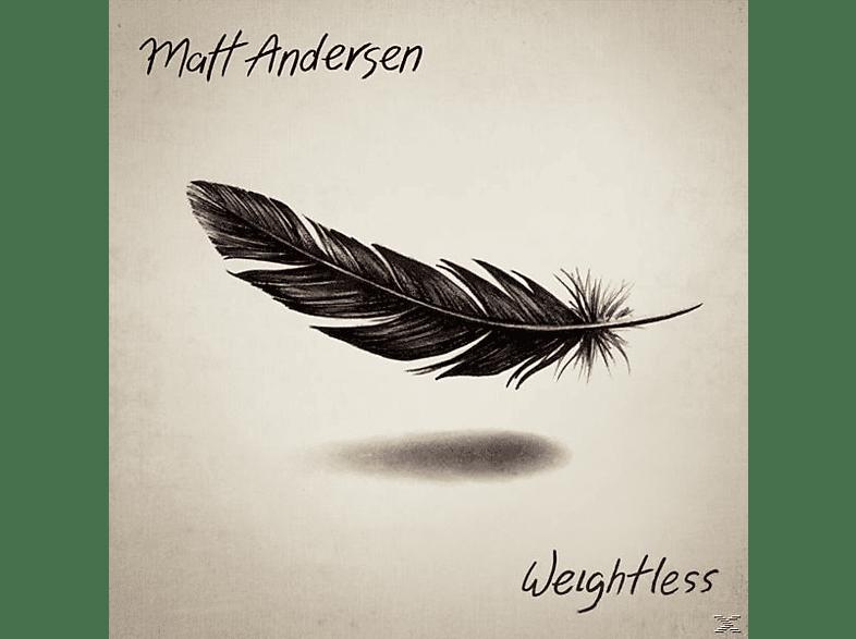 Matt Andersen - Weightless [CD]