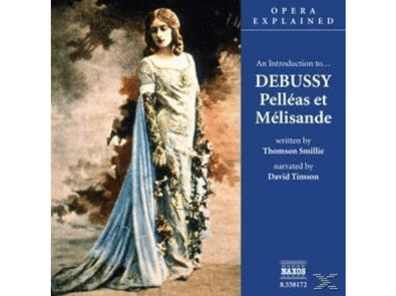 VARIOUS, David Timson - An Introduction To Pelleas Et - (CD)