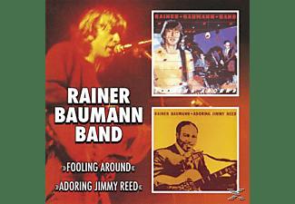 Rainer Band Baumann - Fooling Around-Adoring Jimmy Reed  - (CD)