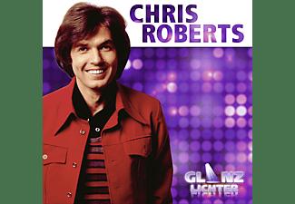Chris Roberts - Glanzlichter  - (CD)