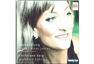 Christiane Karg, Karg,Christiane/Kehring,Burkhard - Verwandlung-Lieder Eines Jahres [CD]