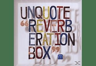 Unquote - REVERBERATION BOX  - (CD)