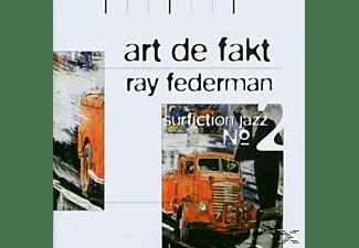 Ray Art De Fakt / Federman - Surfiction Jazz No.2  - (CD)