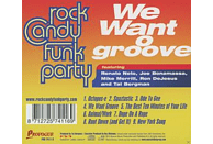 Rock Candy Funk Party - We Want Groove [Vinyl]