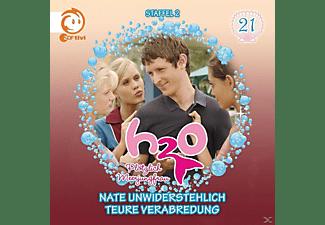 H2O plötzlich Meerjungfrau 21: Nate Unwiderstehlich / Teure Verabredung  - (CD)