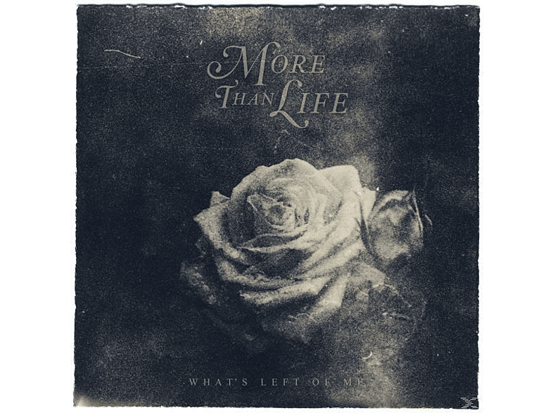 More Than Life - Whats Left Of Me [CD]