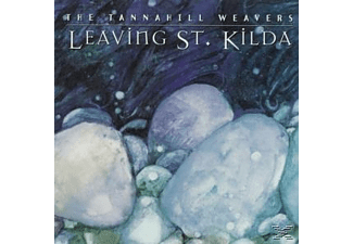 Tannahill Weavers - LEAVING ST.KILDA  - (CD)
