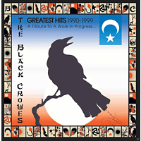 The Black Crowes - Greatest Hits 1990-1999: A Tribute To A Work In Progress... [CD]