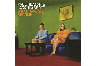 Jacqui Abbott & Paul Heaton - What Have We Become (CD)