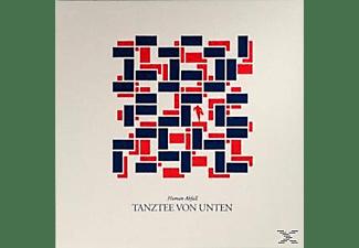 Human Abfall - Tanztee Von Unten  - (Vinyl)
