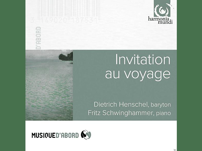 Dietrich Henschel, Fritz Schwinghammer - Invitation Au Voyage [CD]