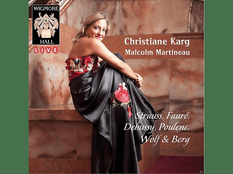 Christiane Karg, Malcolm Martineau - Strauss / Faure / Wigmore Hall Live [CD]