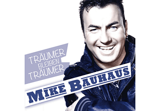 Mike Bauhaus - Träumer Bleiben Träumer  - (CD)