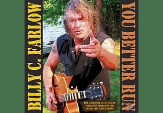 Billy C. Farlow - You Better Run  - (CD)
