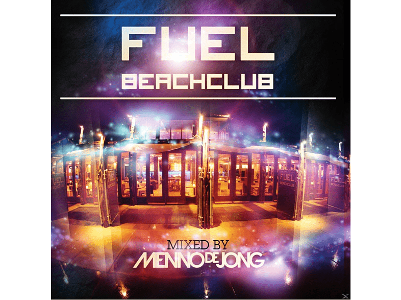 VARIOUS - Fuel Beachclub (Menno De Jong Mix) [CD]