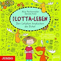 Mein Lotta-Leben - Den letzten knutschen die Elche! - (CD)