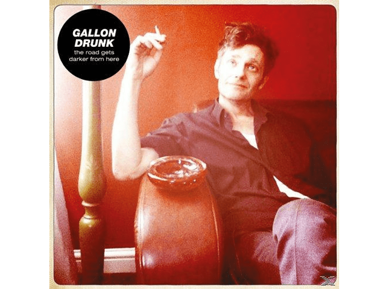 Gallon Drunk - The Road Gets Darker From Here [Vinyl]