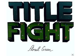 Title Fight - Floral Green - (CD)