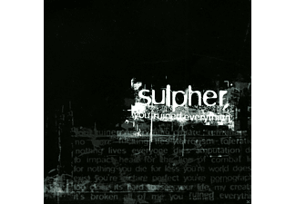 Sulpher - You Ruined Everything  - (Maxi Single CD)