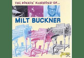 Milt Buckner - The Rockin' Hammond Organ Of...  - (CD)