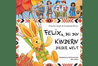 Iris Gruttmann - Felix Bei Den Kindern Dieser Welt - (CD)
