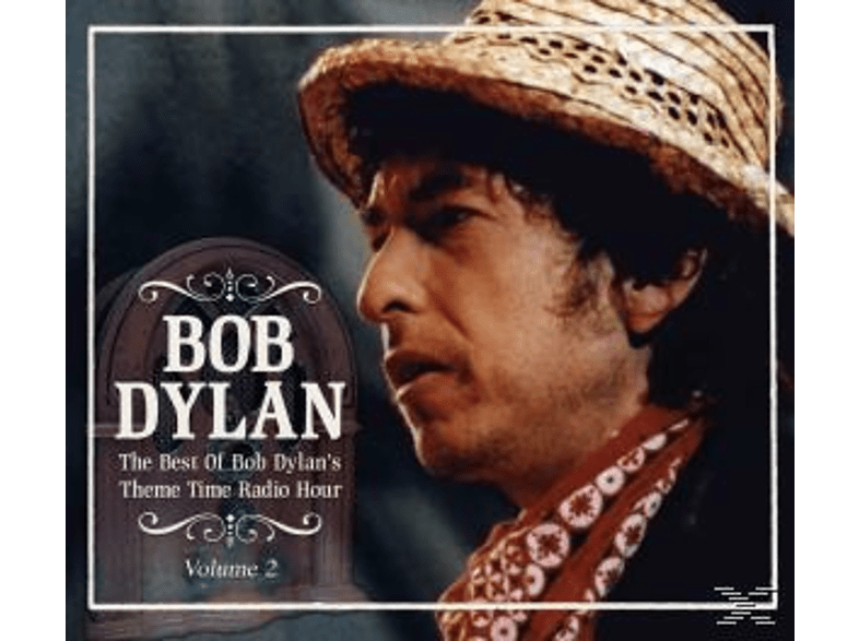 Bob Dylan - Best Of Bob Dylan's Theme: Time Radio Hour Vol. 2 [CD]
