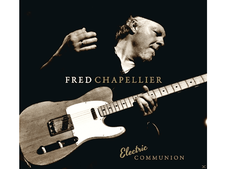 Fred Chapellier - Electric Communion [CD]