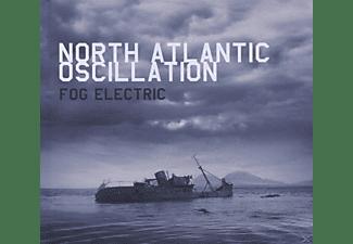 North Atlantic Oscillation - Fog Electric  - (CD)