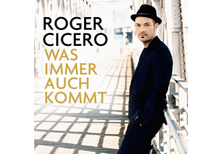 Roger Cicero Was Immer Auch Kommt CD