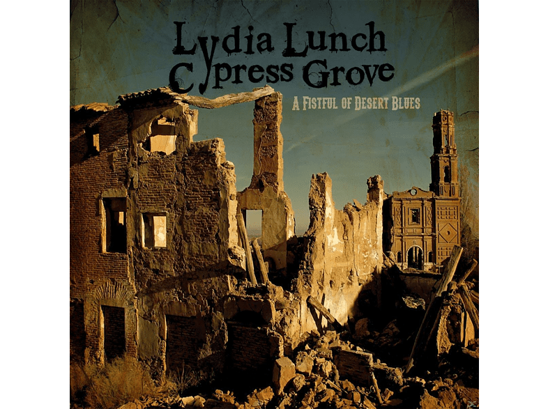 Lydia Lunch / Cypress Groove - A Fistful Of Desert Blues [CD]