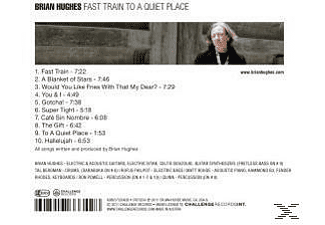 Brian Hughes - Fast Train To A Quiet Place  - (CD)