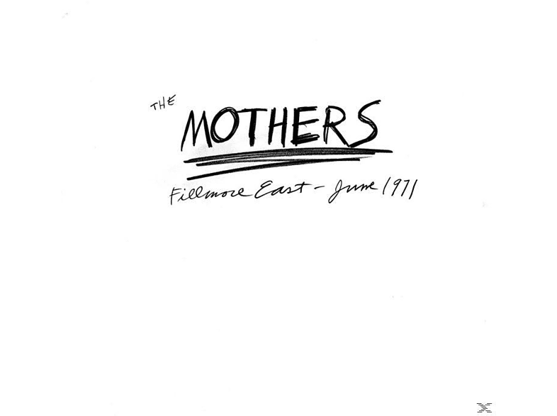 Frank Zappa, The Mothers Of Invention - Fillmore East - June 1971 [CD]