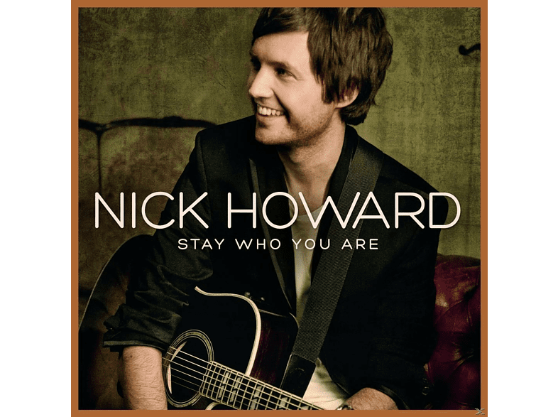 Nick Howard - Stay Who You Are [CD]