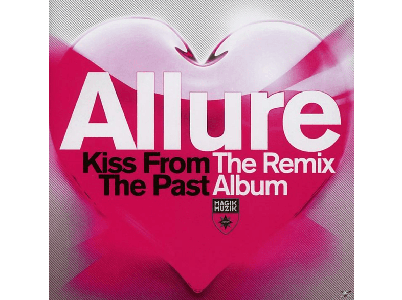 Allure - Kiss From The Past: The Remix Album [CD]
