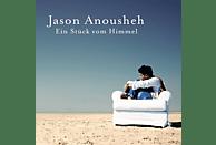 Jason Anousheh - Ein Stück Vom Himmel [CD]