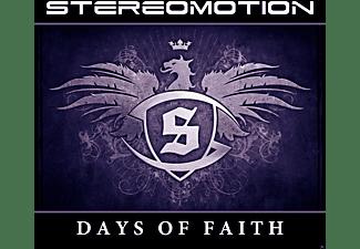 Stereomotion - Days Of Faith  - (CD)