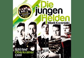 Die (mladi Korenjaki) Jungen Helden - I (Ch) Find' Oberkrainer Cool  - (CD)