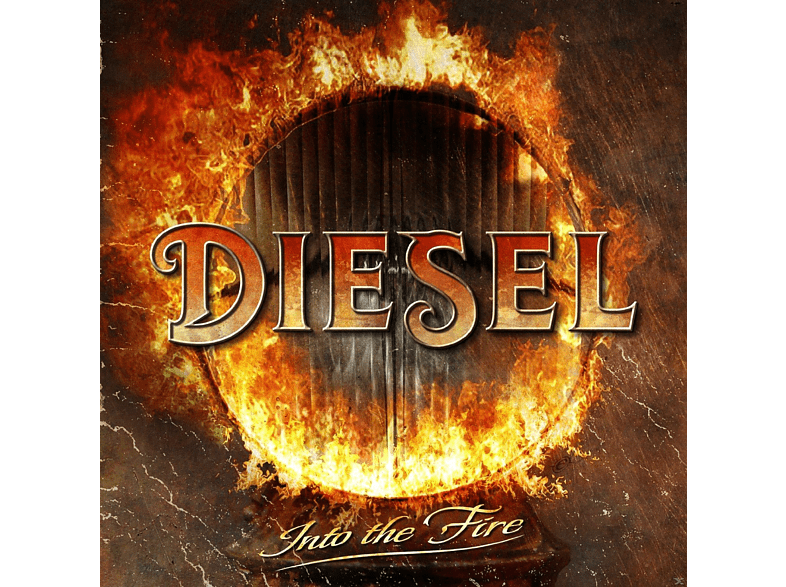 Diesel - Into The Fire [CD]