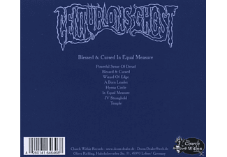 Centurions Ghost - Blessed & Cursed In Equal Measure  - (CD)