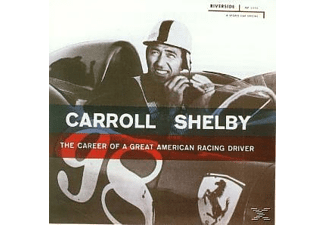 Carroll Shelby - The Career Of A Great American Racing Driver  - (CD)