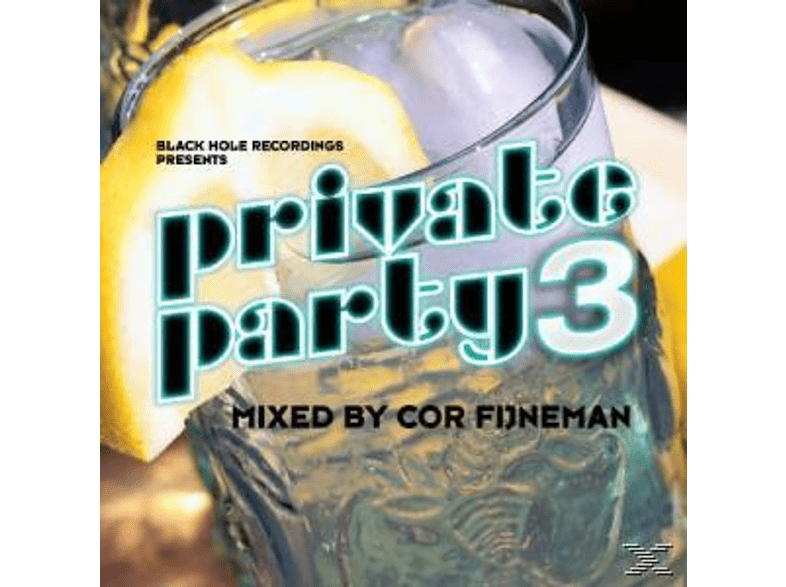 VARIOUS - Private Party 3 - Mixed By Cor Fijneman [CD]