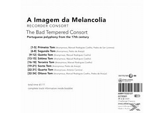 A Imagem Da Melancolia - The Bad Tempered Consort  - (CD)