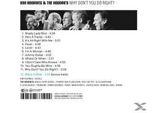 Kim Hoorweg & The Houdini's - Why Don't You Do Right  - (CD)