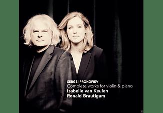 Isabella Van Keulen, Ronald Brautigam - Complete Works For Violin & Piano  - (CD)