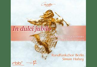 Rundfunkchor Berlin - In Dulci Jubilo - Deutsche Weihnachtslieder Aus Fünf Jahrhunderten  - (CD)