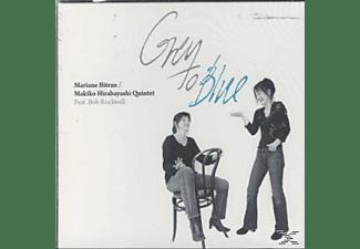 Mariane Bitran, Mariane / Makiko Hirabayashi Quintet Bitran - Grey To Blue  - (CD)