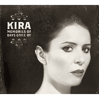 Kira - Memories Of Days Gone By [CD]